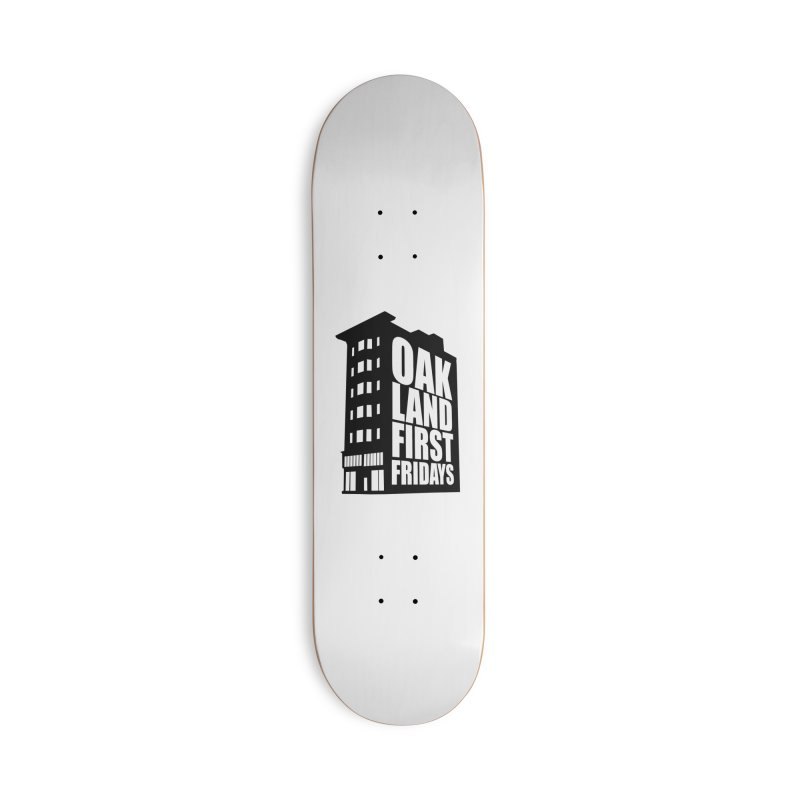 Oakland First Fridays (Building Logo Blk) Accessories Skateboard by Oakland First Fridays Store