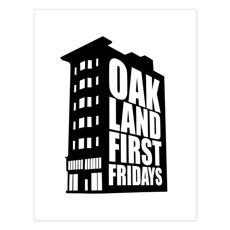 Oakland First Fridays (Building Logo Blk) Home Fine Art Print by Oakland First Fridays Store