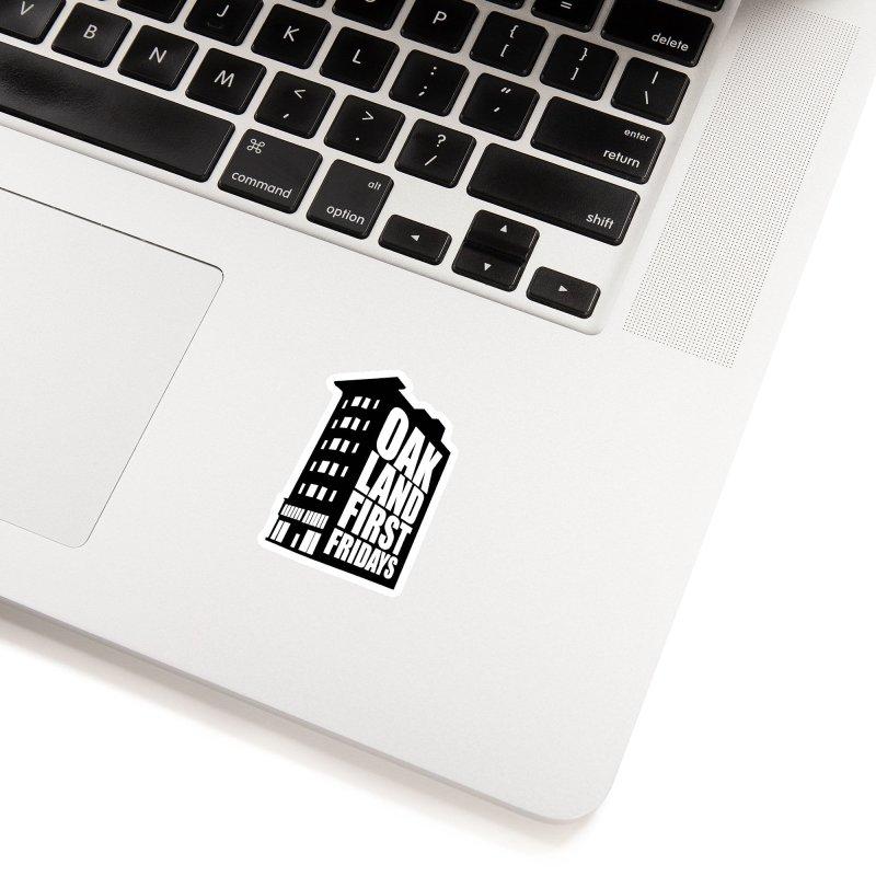 Oakland First Fridays (Building Logo Blk) Accessories Sticker by Oakland First Fridays Store