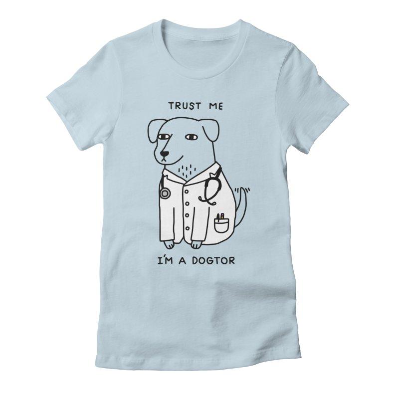 Dogtor Women's T-Shirt by obinsun