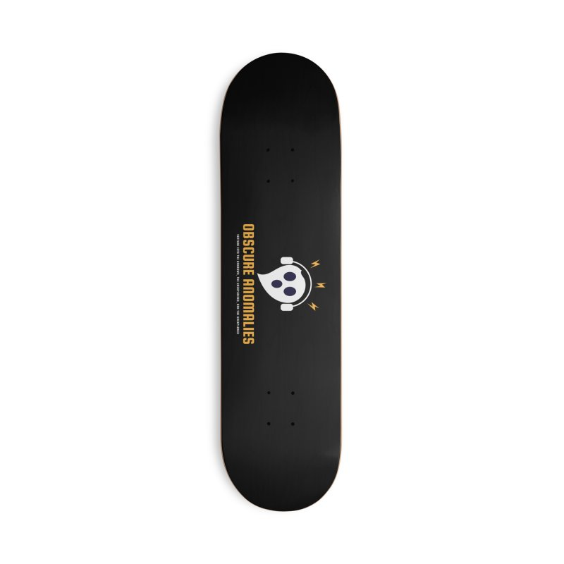 Oscar the Obscure Anomaly Accessories Skateboard by obscureanomalies's Artist Shop