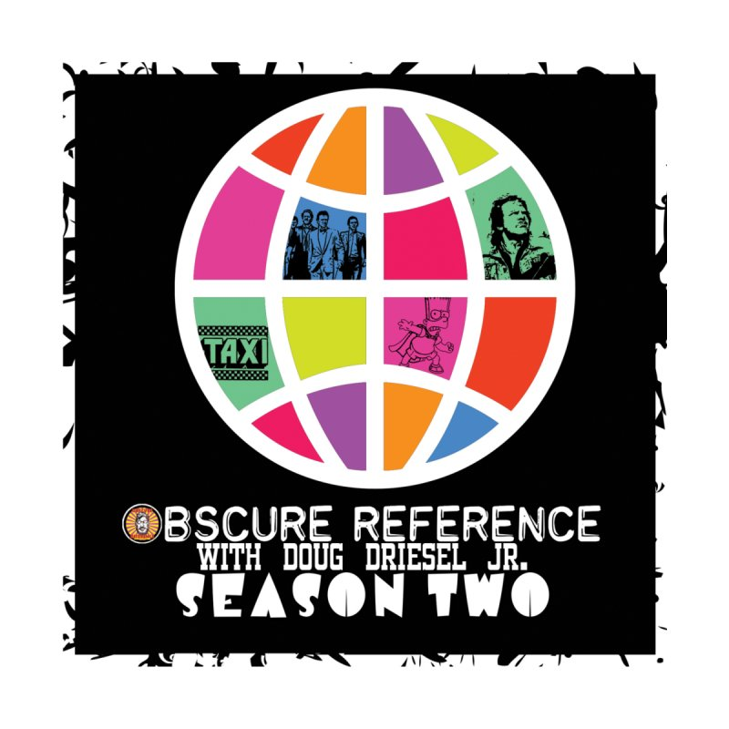 Season Two Non-Shirt by obscurereferencepodcast's Artist Shop