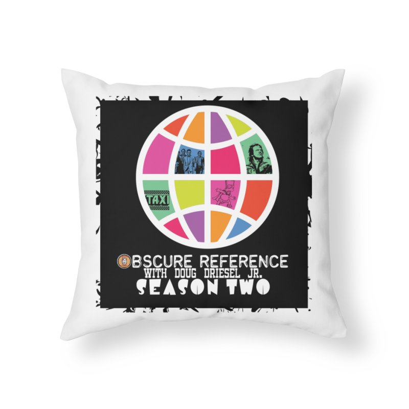 Season Two Non-Shirt Home Throw Pillow by obscurereferencepodcast's Artist Shop