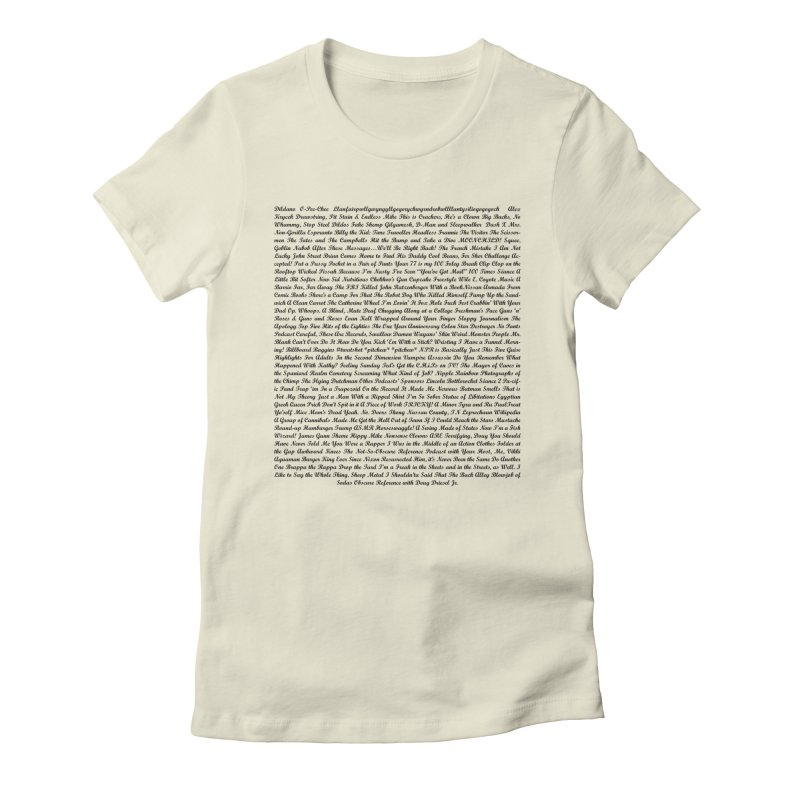 Episode Titles Women's Fitted T-Shirt by obscurereferencepodcast's Artist Shop