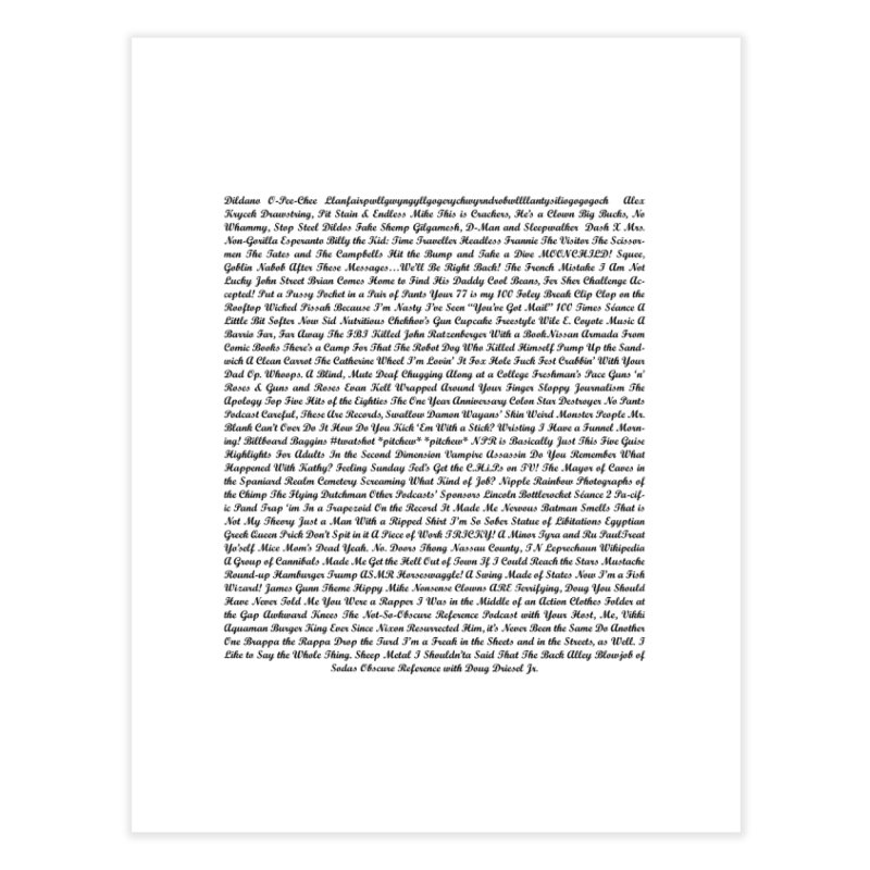 Episode Titles Home Fine Art Print by obscurereferencepodcast's Artist Shop