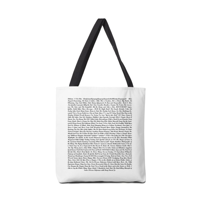 Episode Titles Accessories Bag by obscurereferencepodcast's Artist Shop