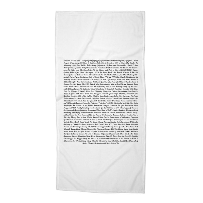 Episode Titles Accessories Beach Towel by obscurereferencepodcast's Artist Shop