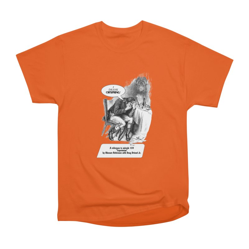 """Episode 139 """"Offspring"""" Men's Classic T-Shirt by obscurereferencepodcast's Artist Shop"""