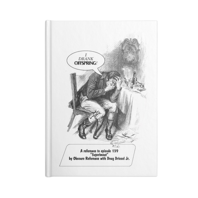 """Episode 139 """"Offspring"""" Accessories Notebook by obscurereferencepodcast's Artist Shop"""