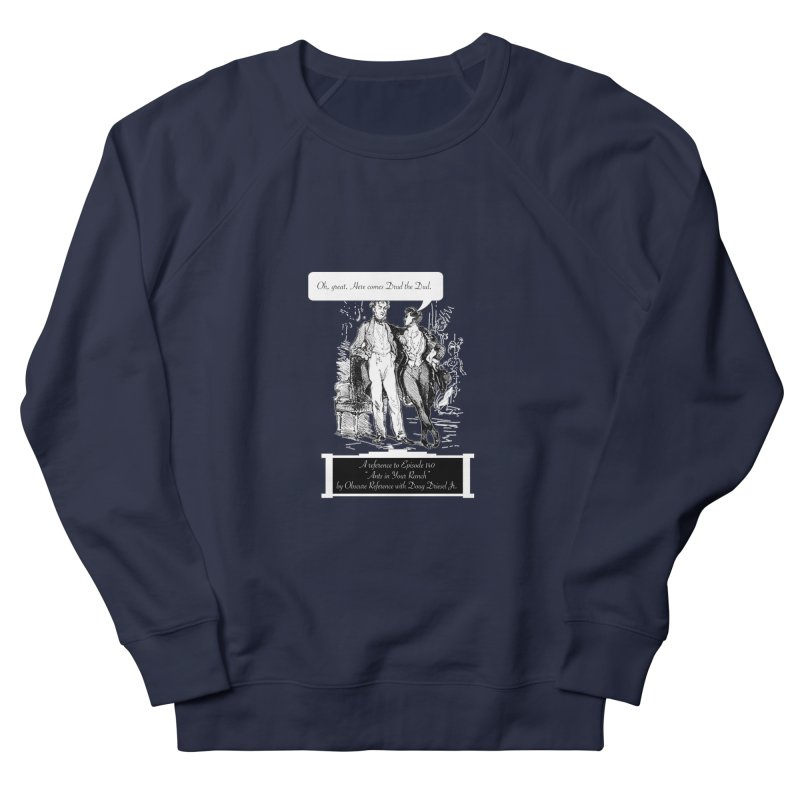 "Episode 140 ""Drud"" Women's Sweatshirt by obscurereferencepodcast's Artist Shop"