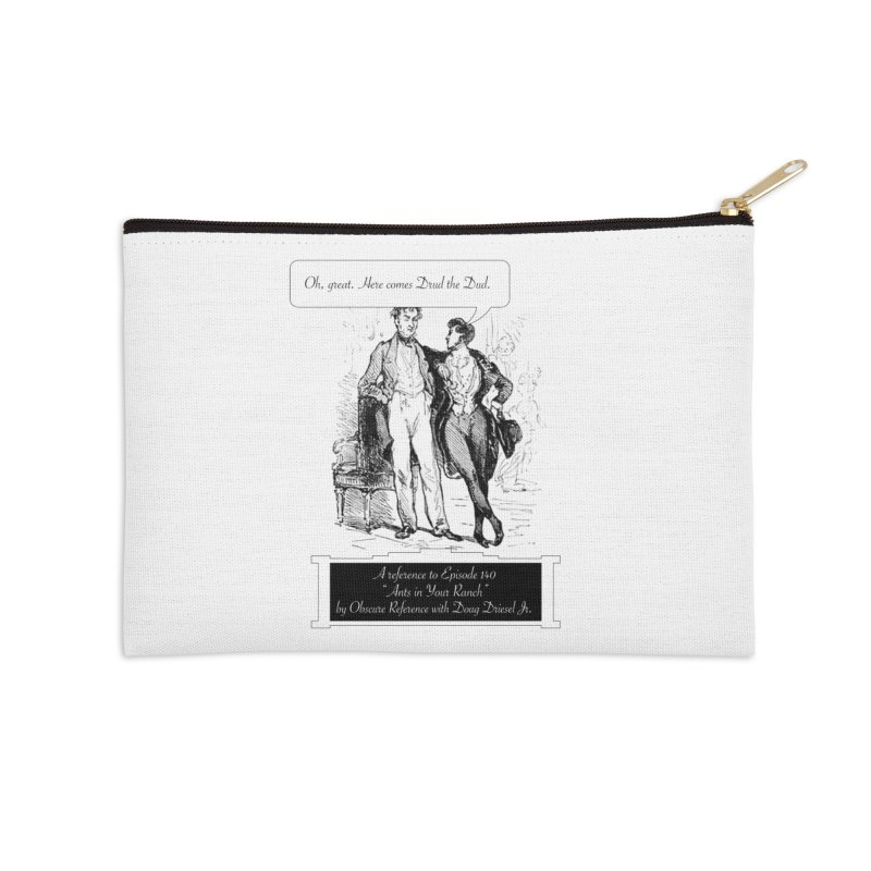 """Episode 140 """"Drud"""" Accessories Zip Pouch by obscurereferencepodcast's Artist Shop"""