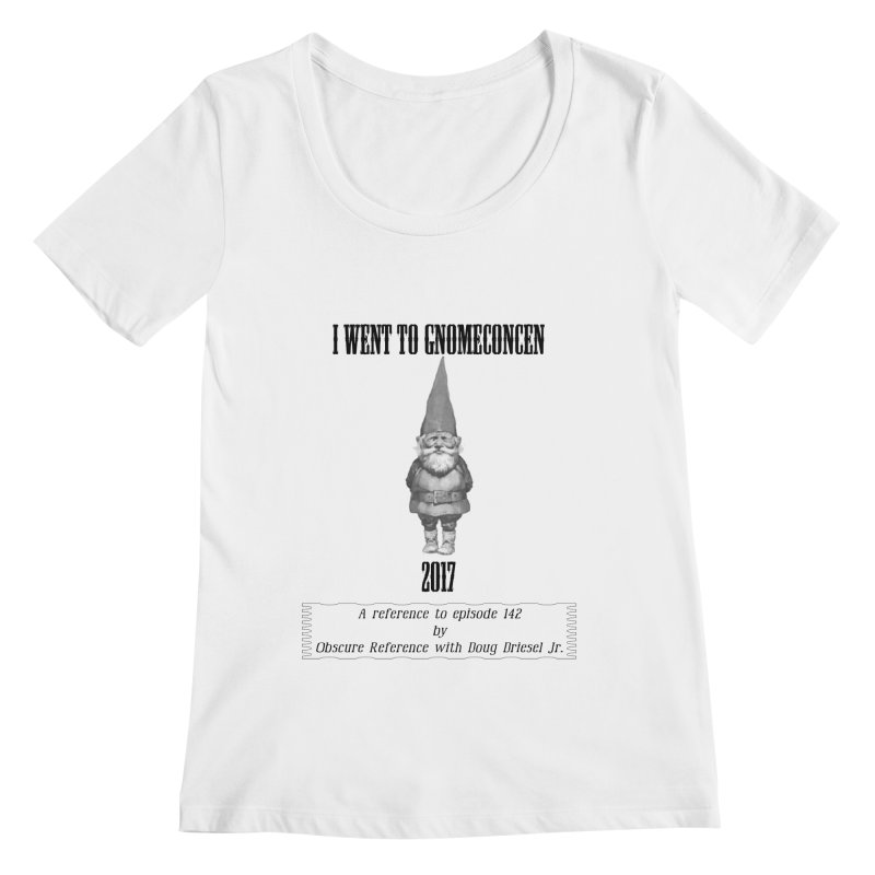 GnomeConCen Women's Scoopneck by obscurereferencepodcast's Artist Shop