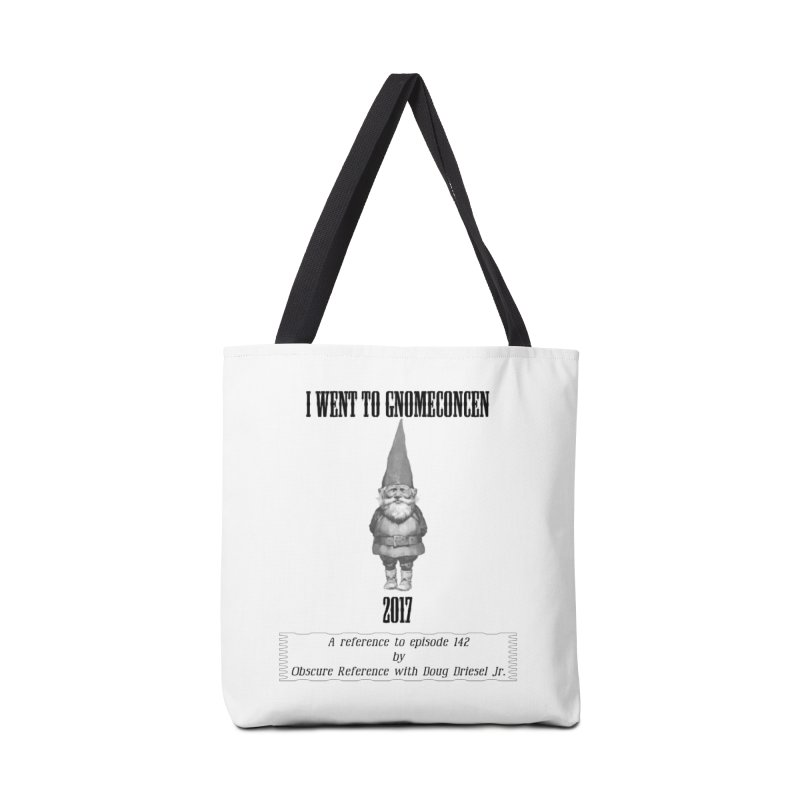 GnomeConCen Accessories Bag by obscurereferencepodcast's Artist Shop