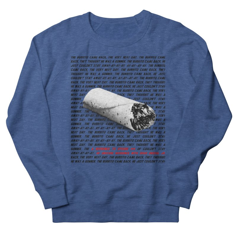 Episode 144 Burrito Shirt Women's Sweatshirt by obscurereferencepodcast's Artist Shop