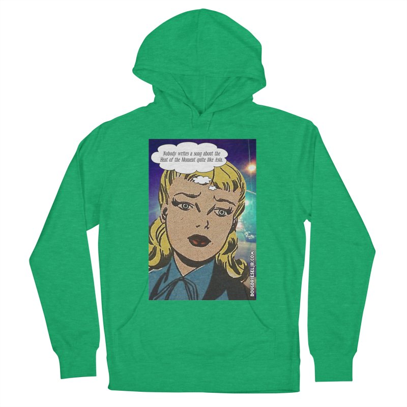Heat of the Moment Women's Pullover Hoody by obscurereferencepodcast's Artist Shop