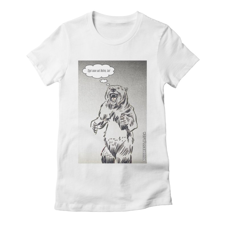Tippi Bear Women's Fitted T-Shirt by obscurereferencepodcast's Artist Shop