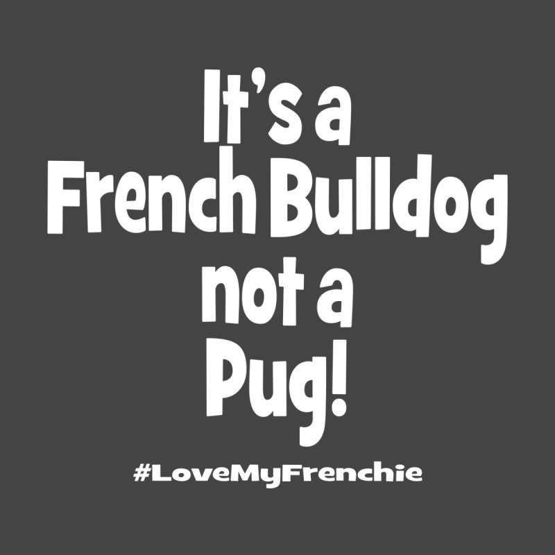 It's a Frenchie! by Oceanrunner's Artist Shop