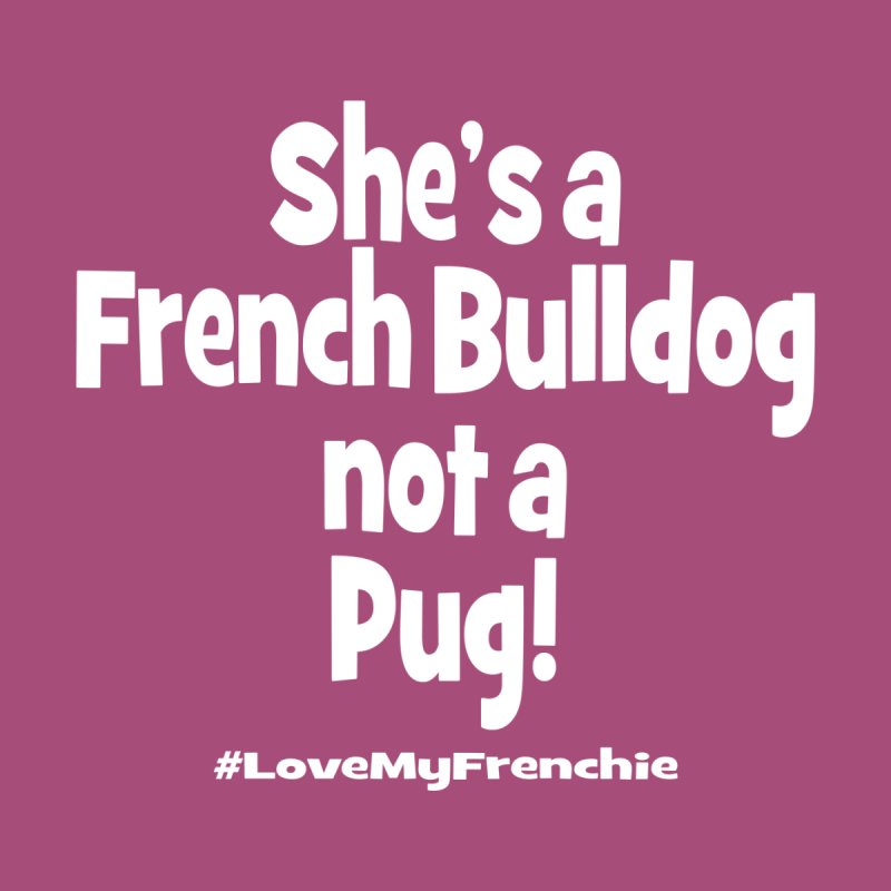 She's a Frenchie by Oceanrunner's Artist Shop