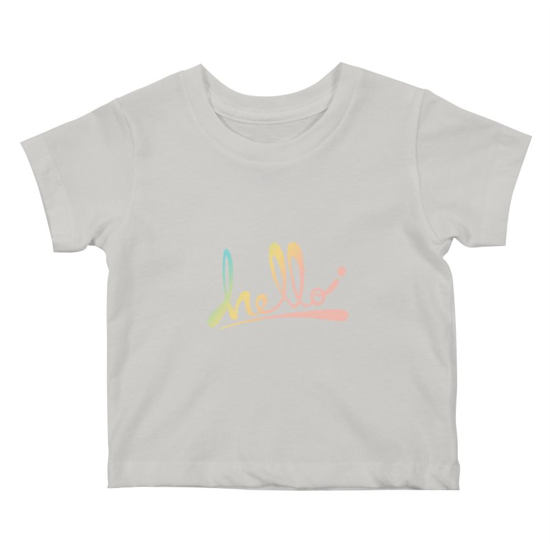 hello Kids Baby T-Shirt by