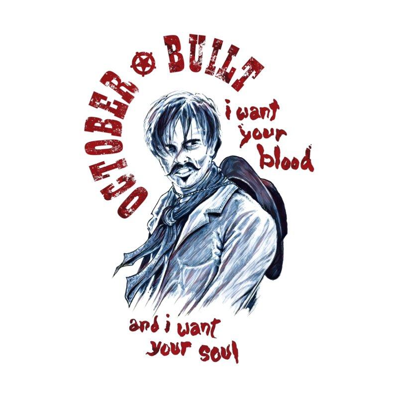 I Want Your Soul by octoberbuilt's Artist Shop