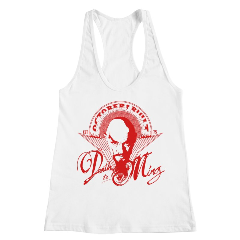 Death to Ming Women's Tank by octoberbuilt's Artist Shop