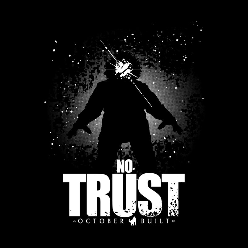 No Trust Women's Longsleeve T-Shirt by octoberbuilt's Artist Shop