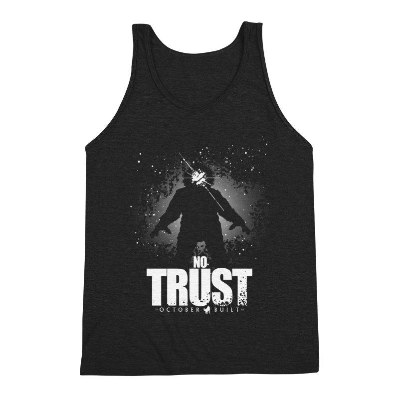 No Trust Men's Triblend Tank by octoberbuilt's Artist Shop