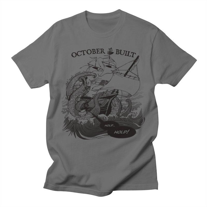 Hold Fast Men's T-Shirt by octoberbuilt's Artist Shop