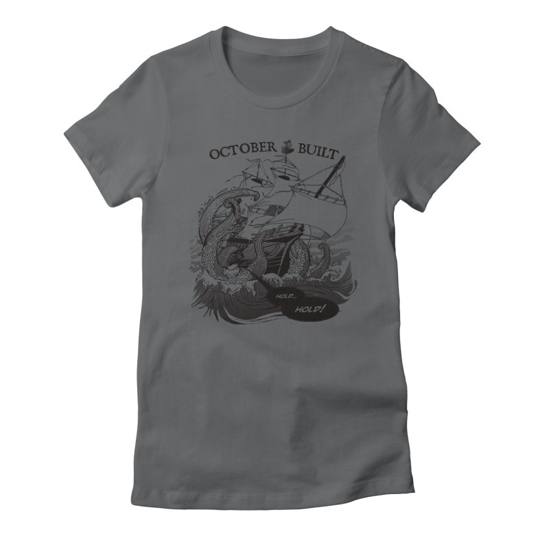 Hold Fast Women's Fitted T-Shirt by octoberbuilt's Artist Shop