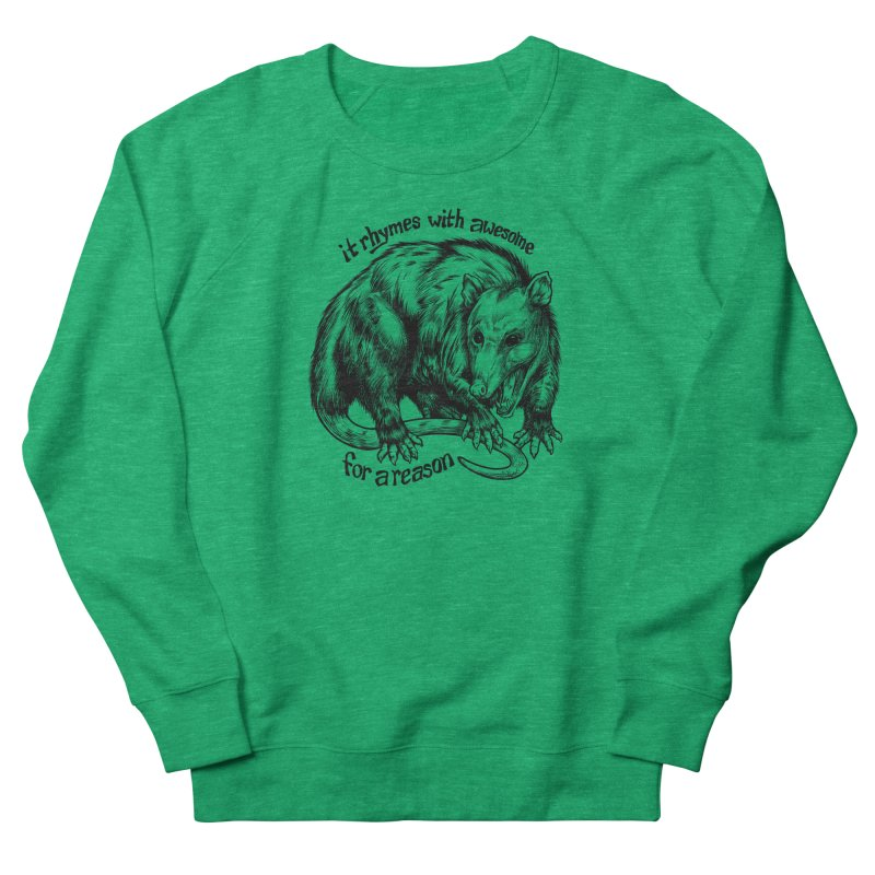 Awesome Possum (Low Key) Women's French Terry Sweatshirt by Octophant's Artist Shop