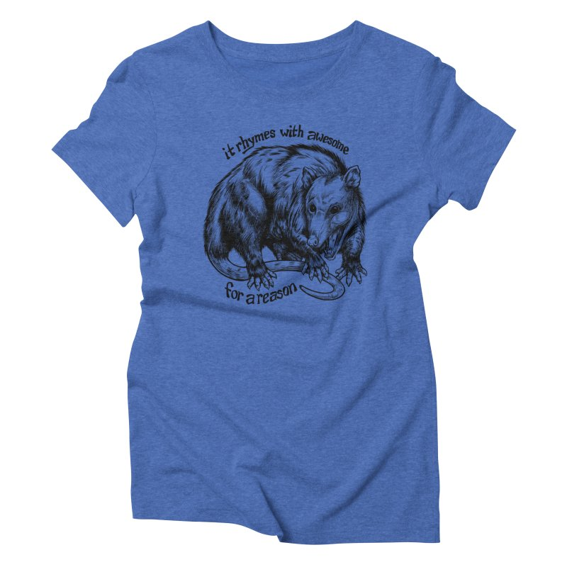 Awesome Possum (Low Key) Women's Triblend T-Shirt by Octophant's Artist Shop