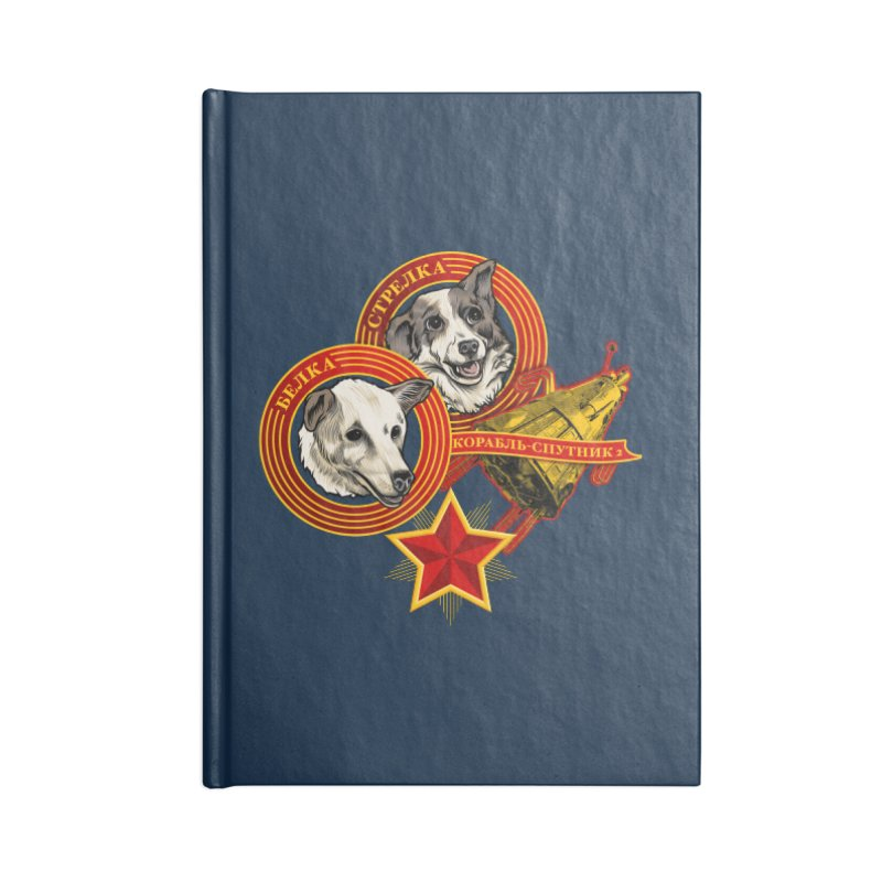 Belka & Strelka Accessories Lined Journal Notebook by Octophant's Artist Shop