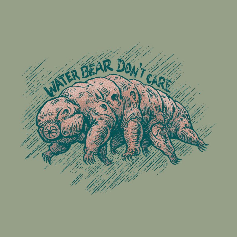 Water Bear Don't Care Accessories Greeting Card by Octophant's Artist Shop