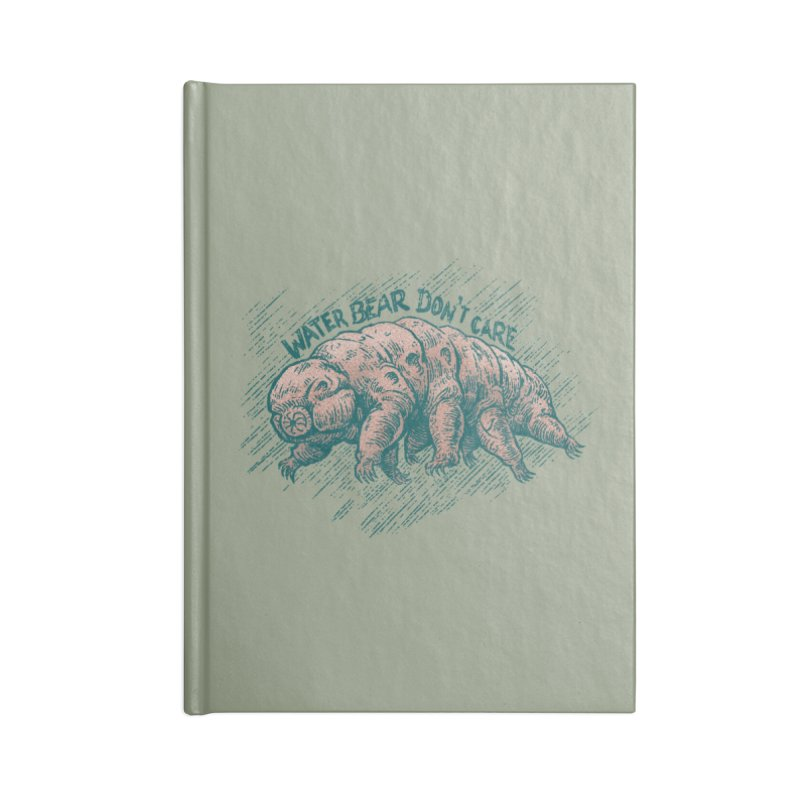 Water Bear Don't Care Accessories Notebook by Octophant's Artist Shop