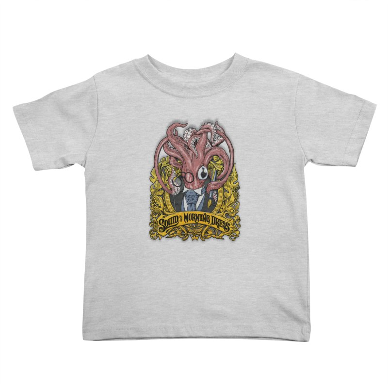 Squid in Morning Dress Kids Toddler T-Shirt by Octophant's Artist Shop