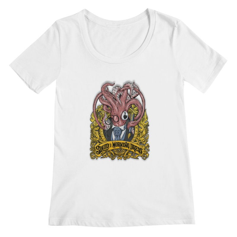 Squid in Morning Dress Women's Scoopneck by Octophant's Artist Shop