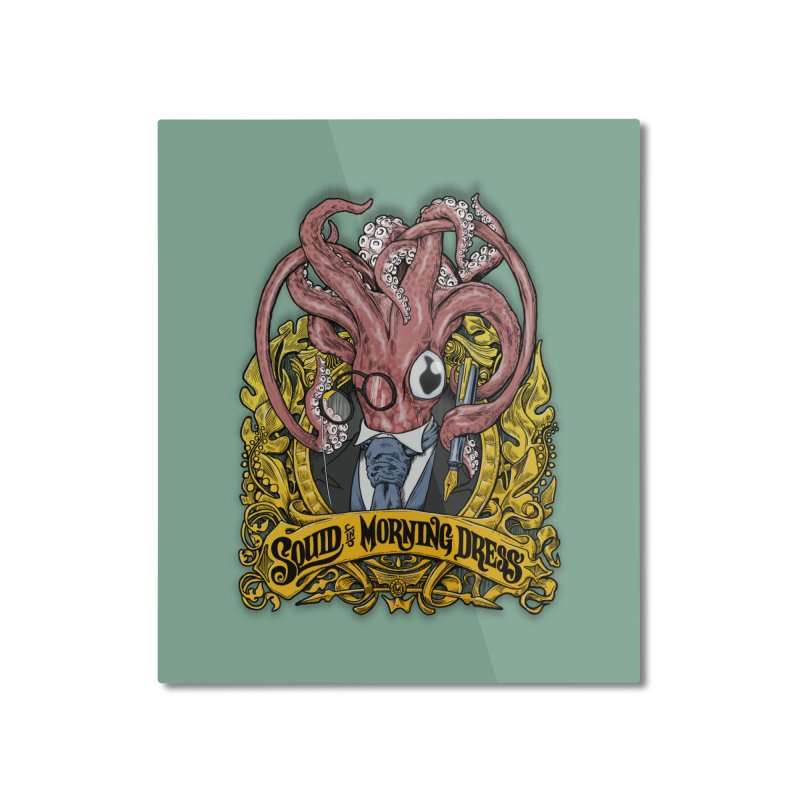 Squid in Morning Dress Home Mounted Aluminum Print by Octophant's Artist Shop