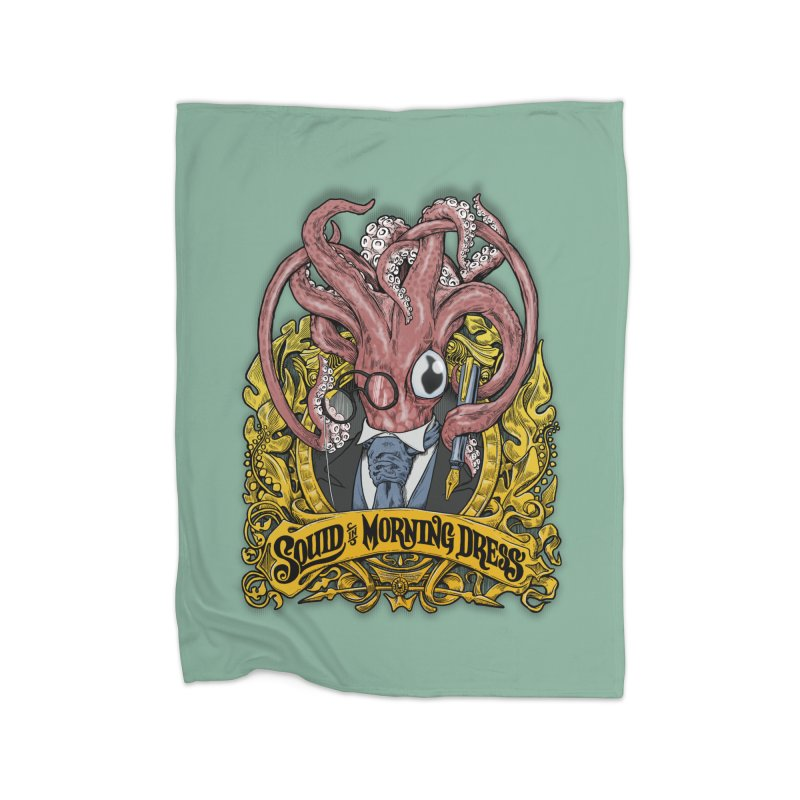 Squid in Morning Dress Home Blanket by Octophant's Artist Shop