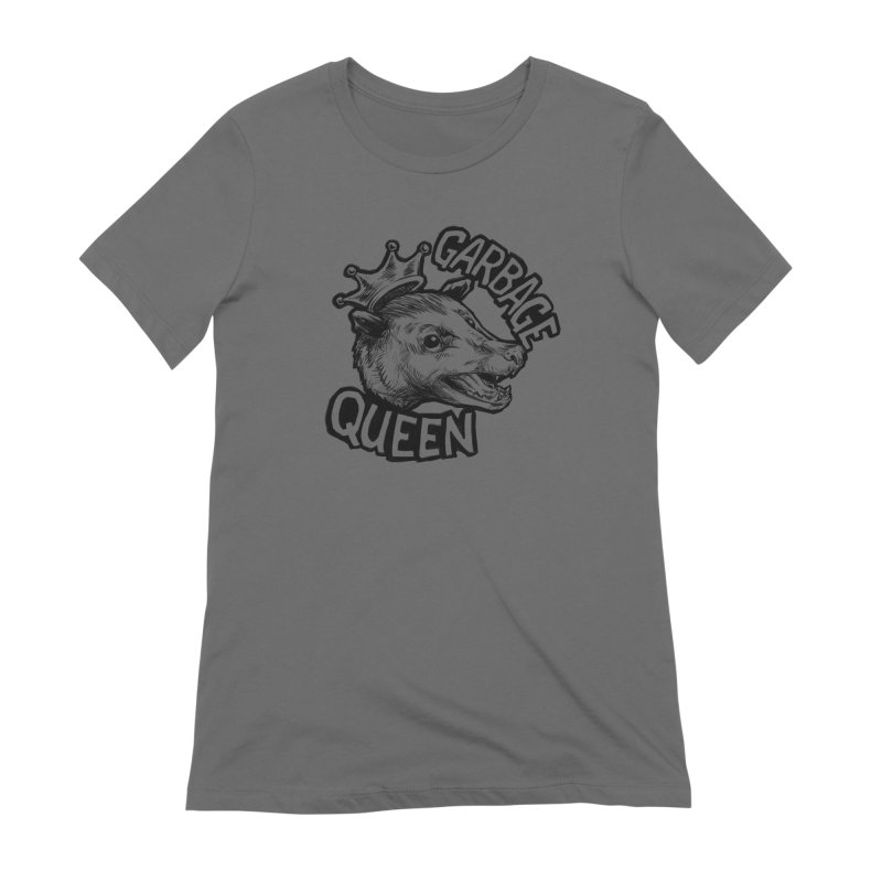 Garbage Queen (Black) Women's Extra Soft T-Shirt by Octophant's Artist Shop