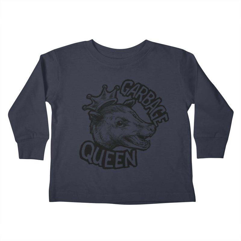 Garbage Queen (Black) Kids Toddler Longsleeve T-Shirt by Octophant's Artist Shop