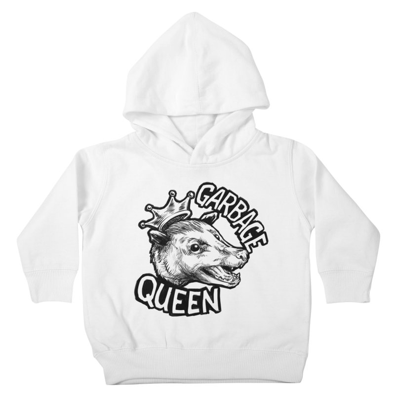 Garbage Queen (Black) Kids Toddler Pullover Hoody by Octophant's Artist Shop