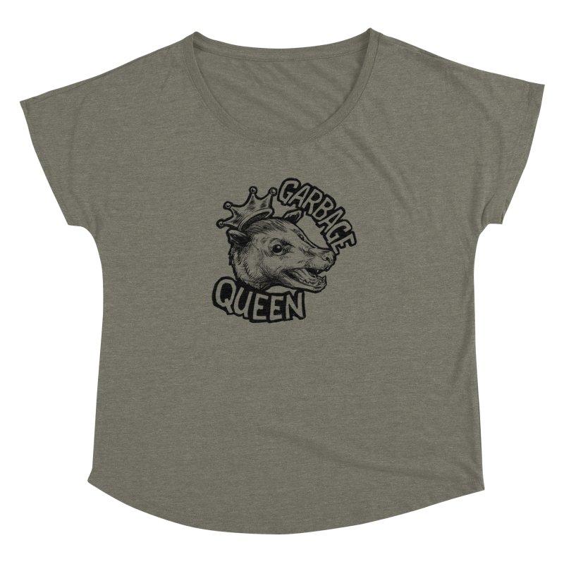Garbage Queen (Black) Women's Dolman Scoop Neck by Octophant's Artist Shop