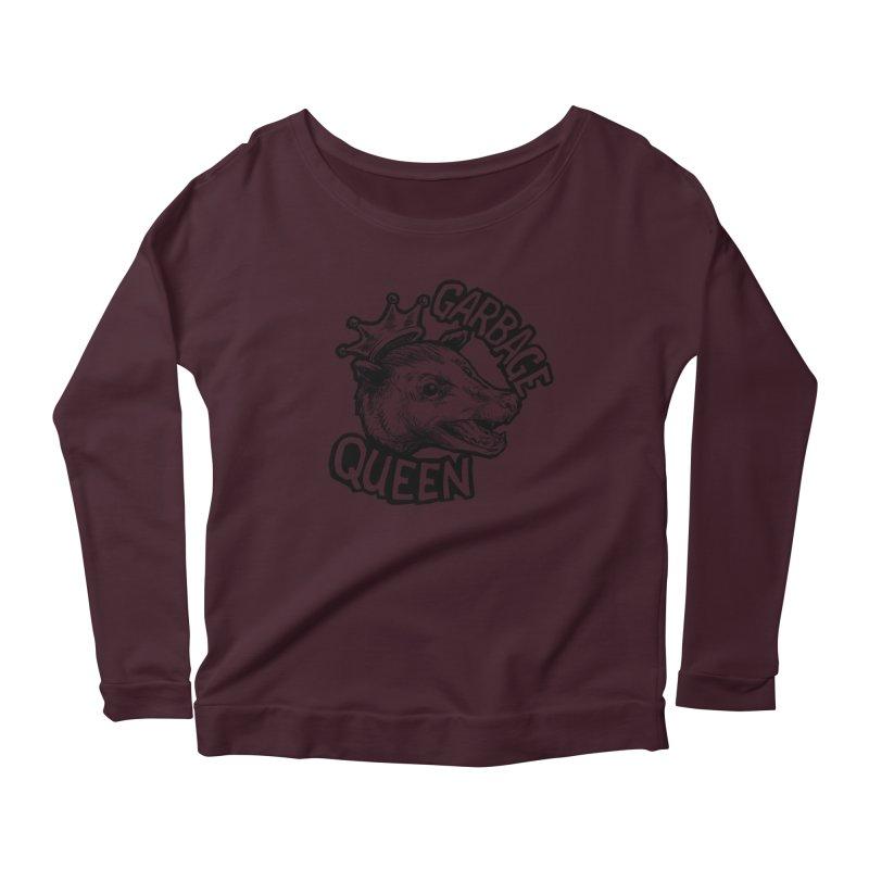 Garbage Queen (Black) Women's Scoop Neck Longsleeve T-Shirt by Octophant's Artist Shop