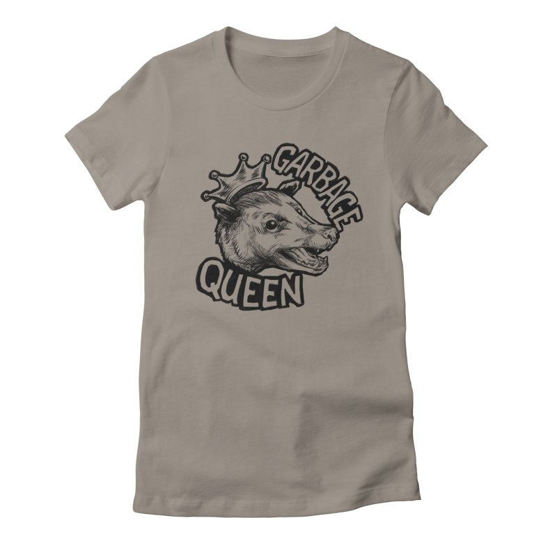 Garbage Queen (Black) Women's Fitted T-Shirt by Octophant's Artist Shop