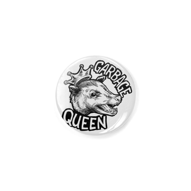 Garbage Queen (Black) Accessories Button by Octophant's Artist Shop