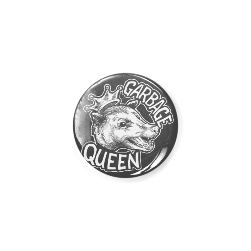 Garbage Queen (White) Accessories Button by Octophant's Artist Shop