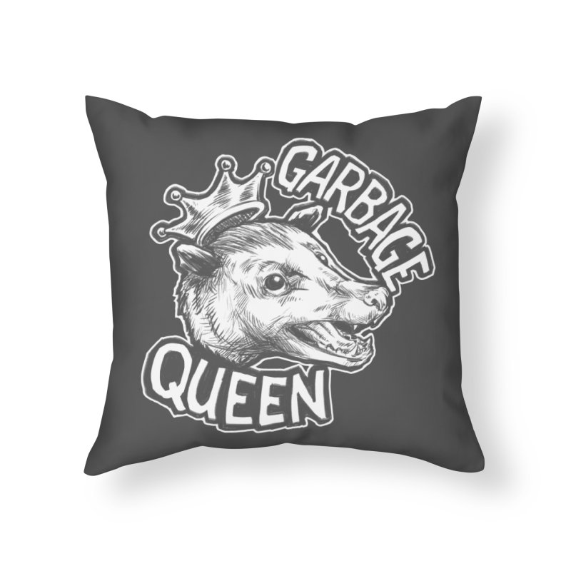 Garbage Queen (White) Home Throw Pillow by Octophant's Artist Shop