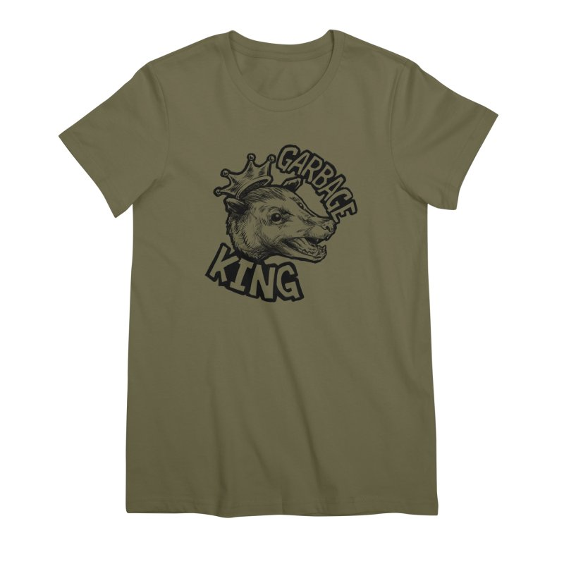 Garbage King (Black) Women's Premium T-Shirt by Octophant's Artist Shop