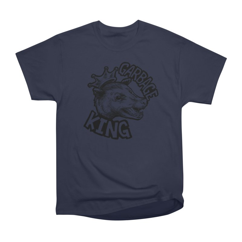 Garbage King (Black) Women's Heavyweight Unisex T-Shirt by Octophant's Artist Shop
