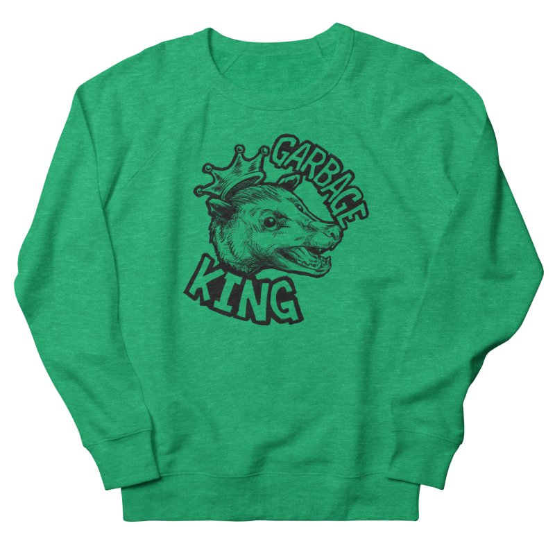 Garbage King (Black) Women's French Terry Sweatshirt by Octophant's Artist Shop